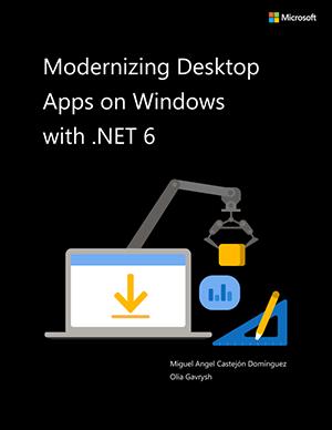 Modernizing Desktop Apps on Windows 10 with .NET Core 3.0